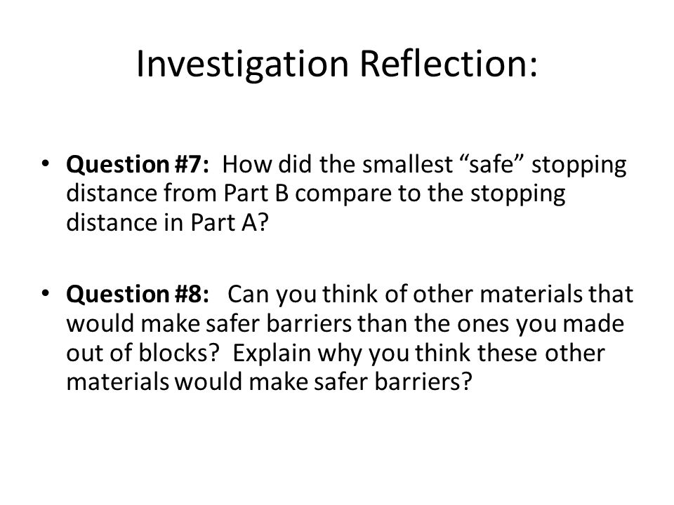 Investigation Reflection: