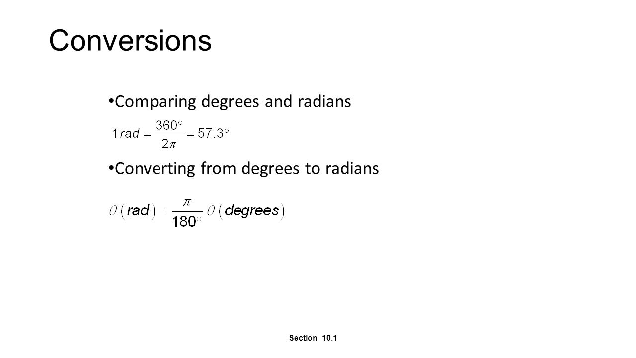Conversions Comparing degrees and radians