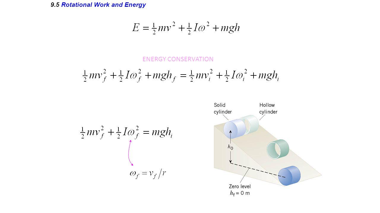 9.5 Rotational Work and Energy