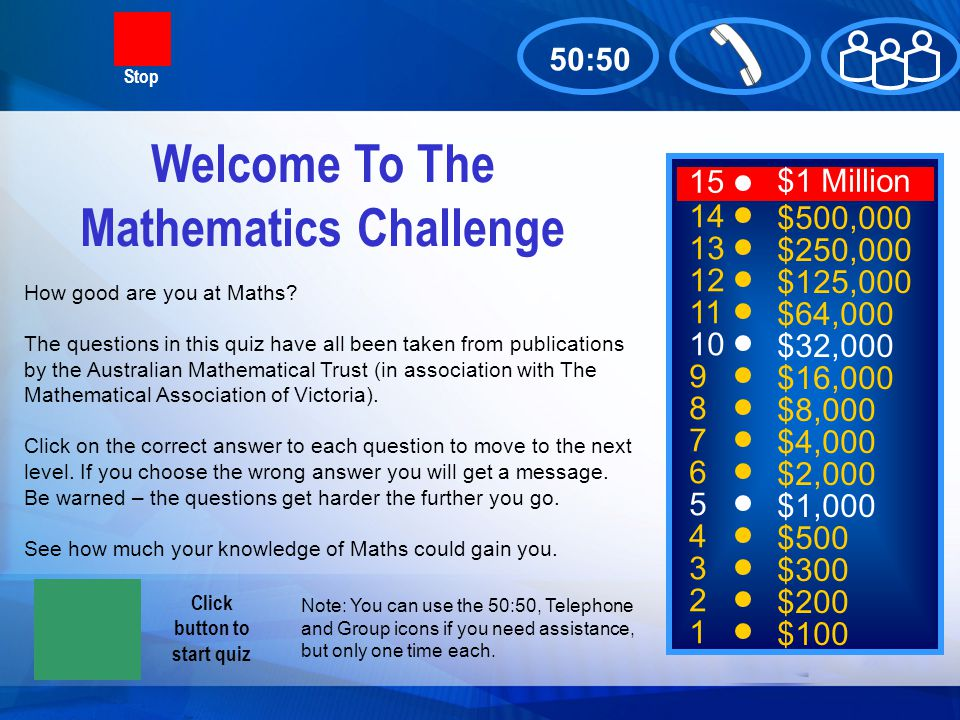 Welcome To The Mathematics Challenge Click button to start quiz