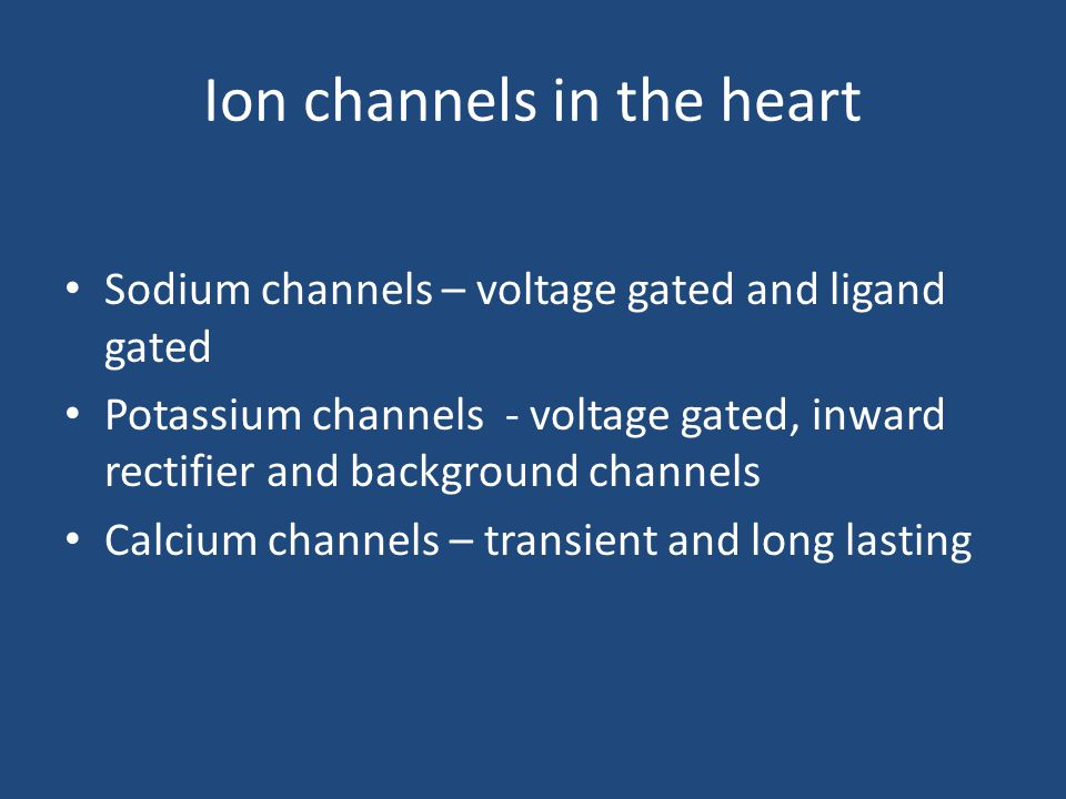 Ion channels in the heart