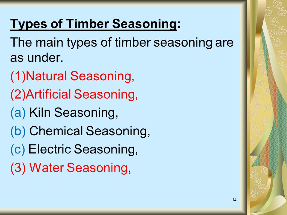 Types of Timber Seasoning:
