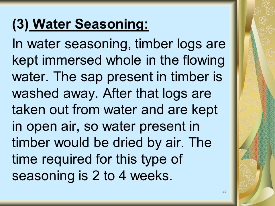 (3) Water Seasoning: