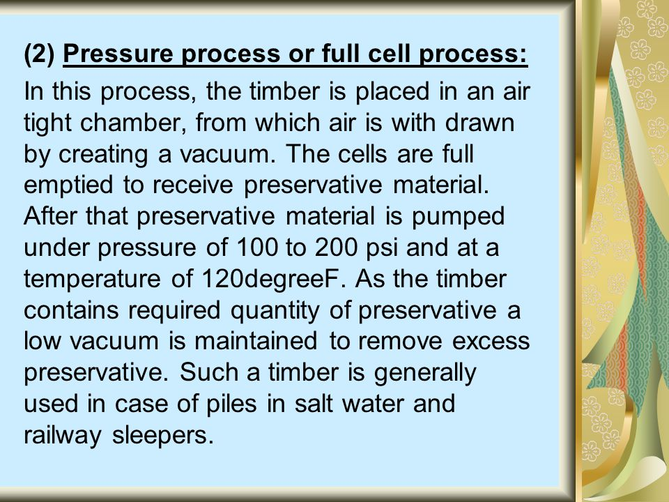 (2) Pressure process or full cell process: