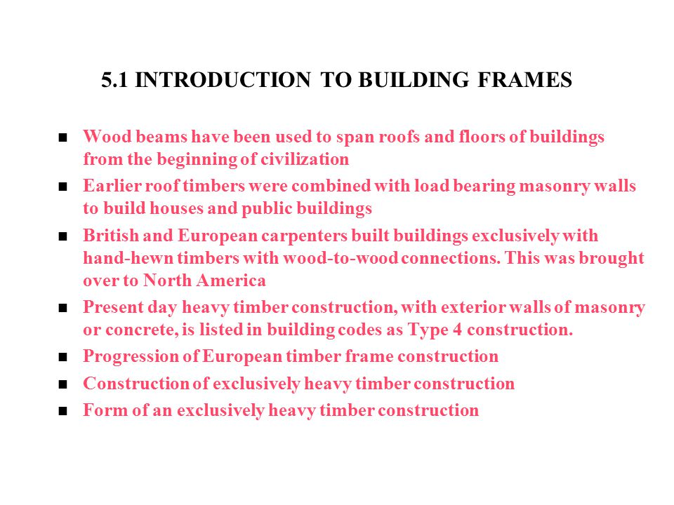 5.1 INTRODUCTION TO BUILDING FRAMES