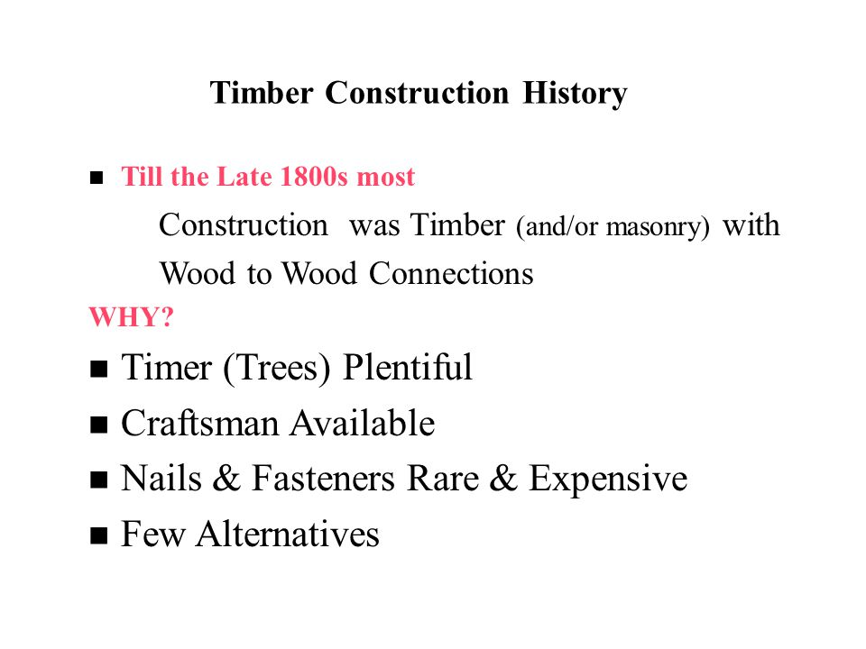 Timber Construction History