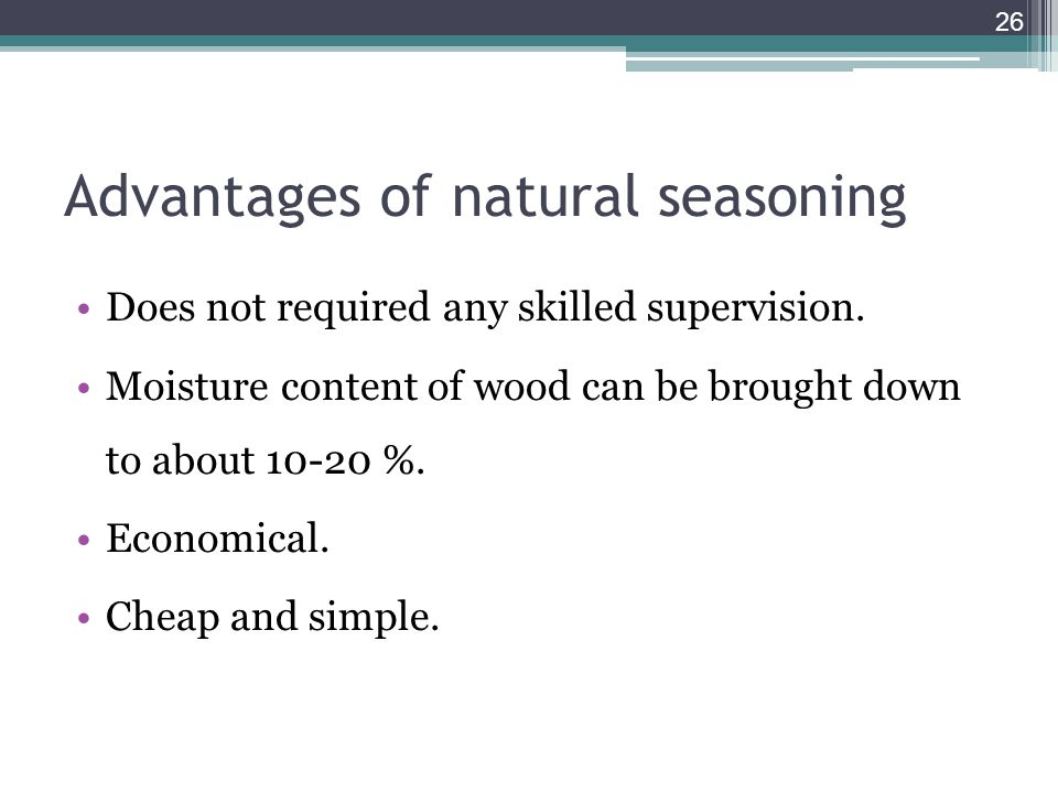 Advantages of natural seasoning