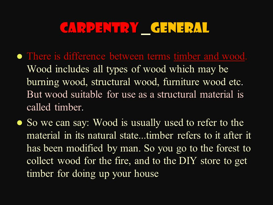 Carpentry General