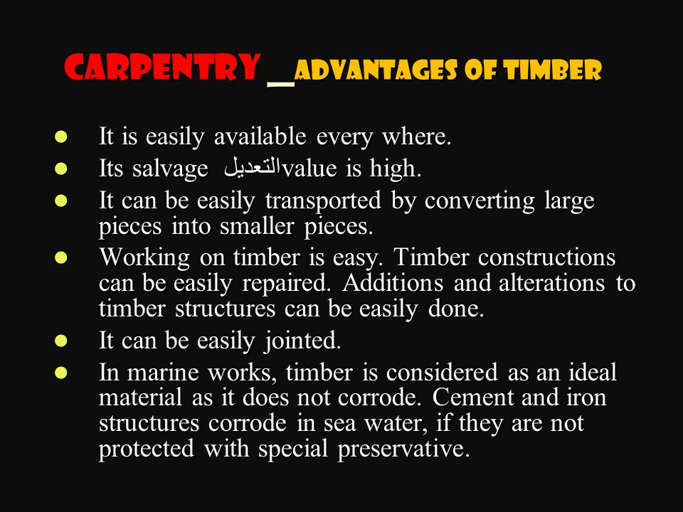 Carpentry _Advantages of Timber