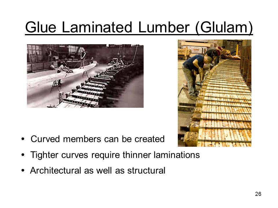 Glue Laminated Lumber (Glulam)