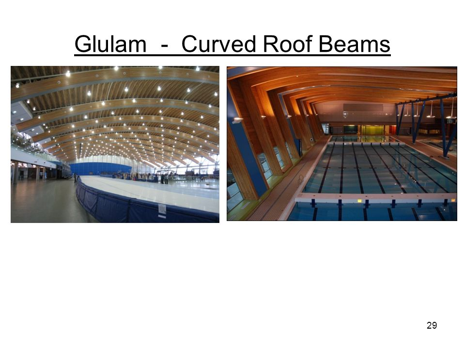 Glulam - Curved Roof Beams