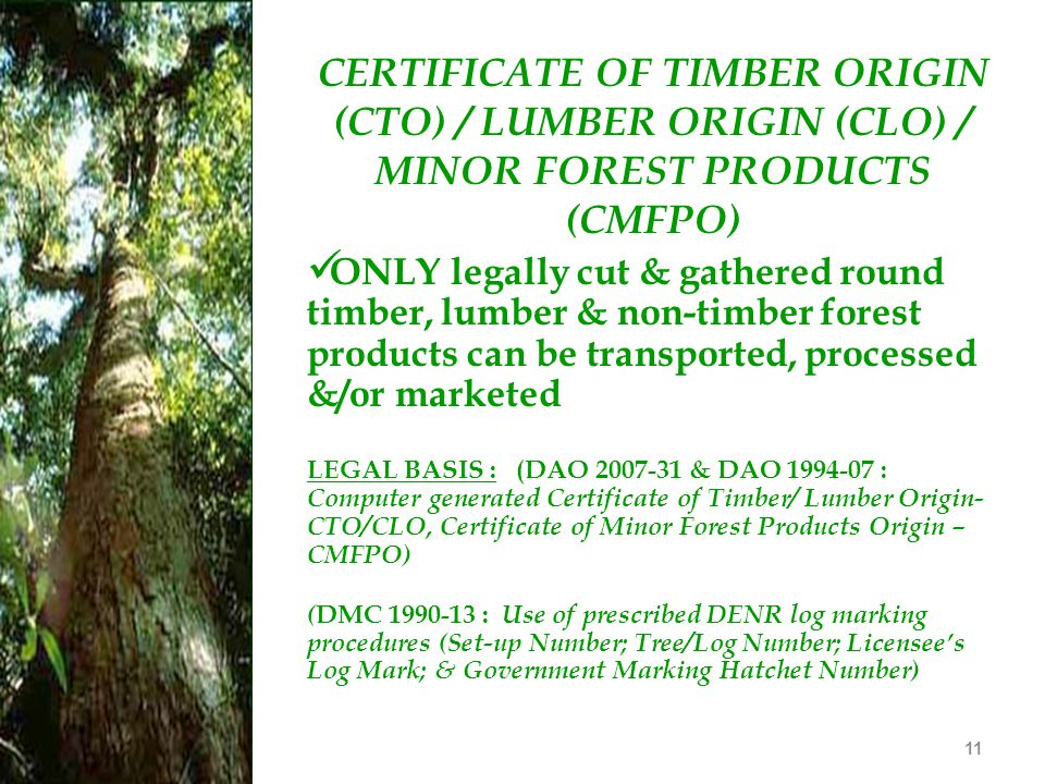 CERTIFICATE OF TIMBER ORIGIN (CTO) / LUMBER ORIGIN (CLO) / MINOR FOREST PRODUCTS (CMFPO)