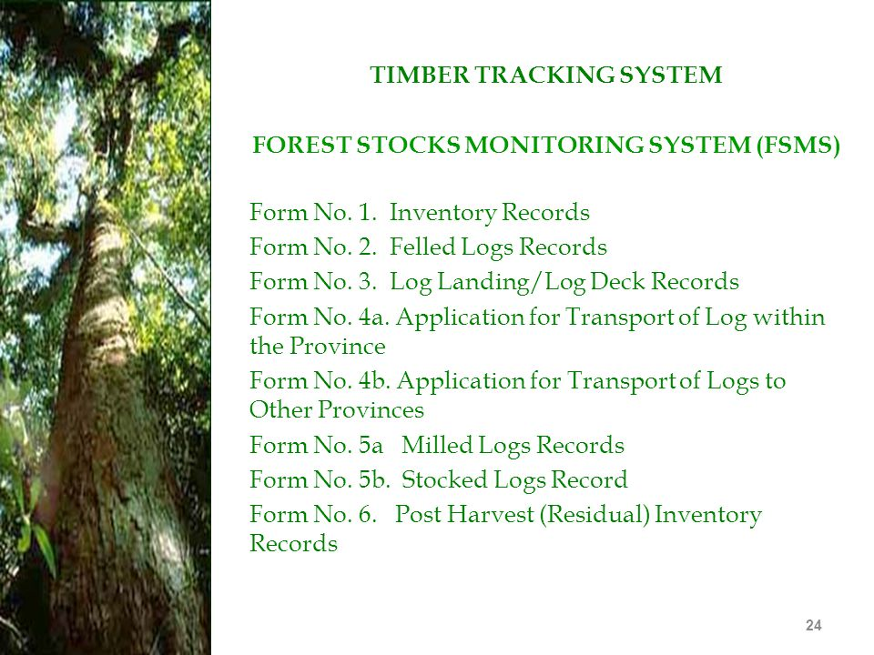 TIMBER TRACKING SYSTEM FOREST STOCKS MONITORING SYSTEM (FSMS)