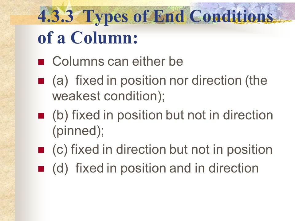 4.3.3 Types of End Conditions of a Column: