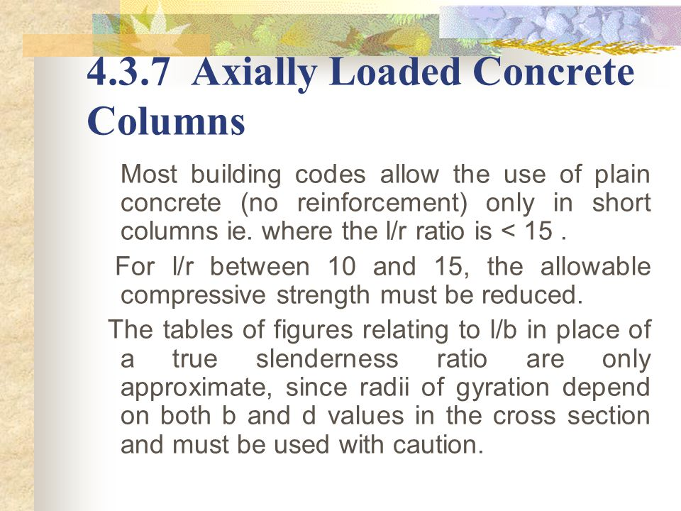 4.3.7 Axially Loaded Concrete Columns