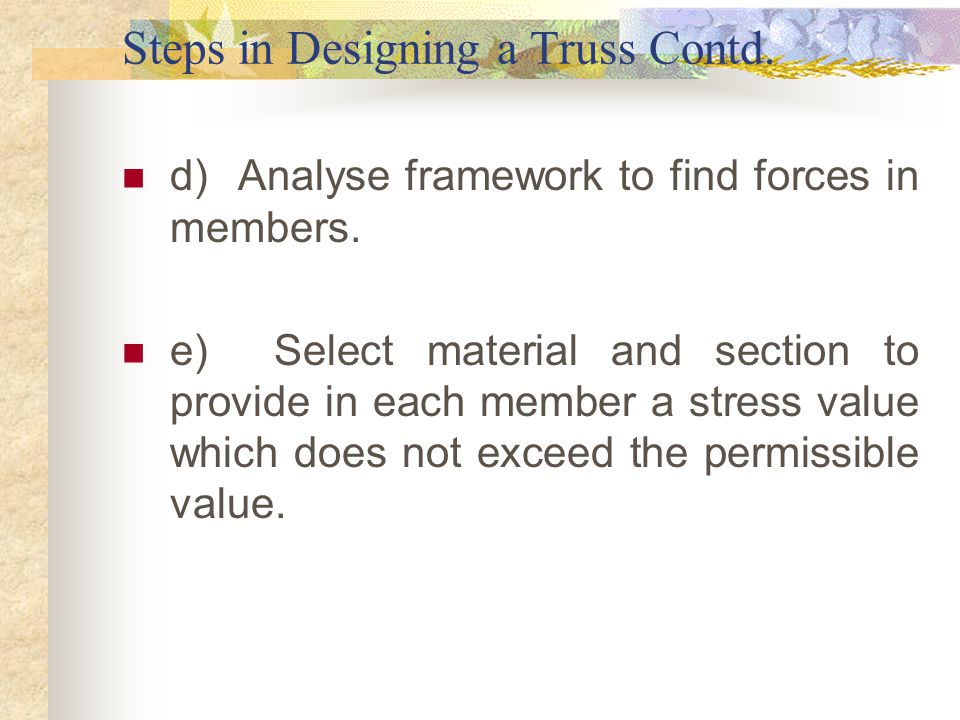 Steps in Designing a Truss Contd.