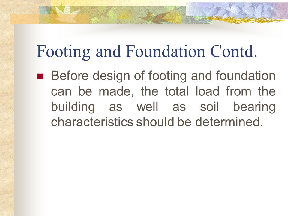Footing and Foundation Contd.