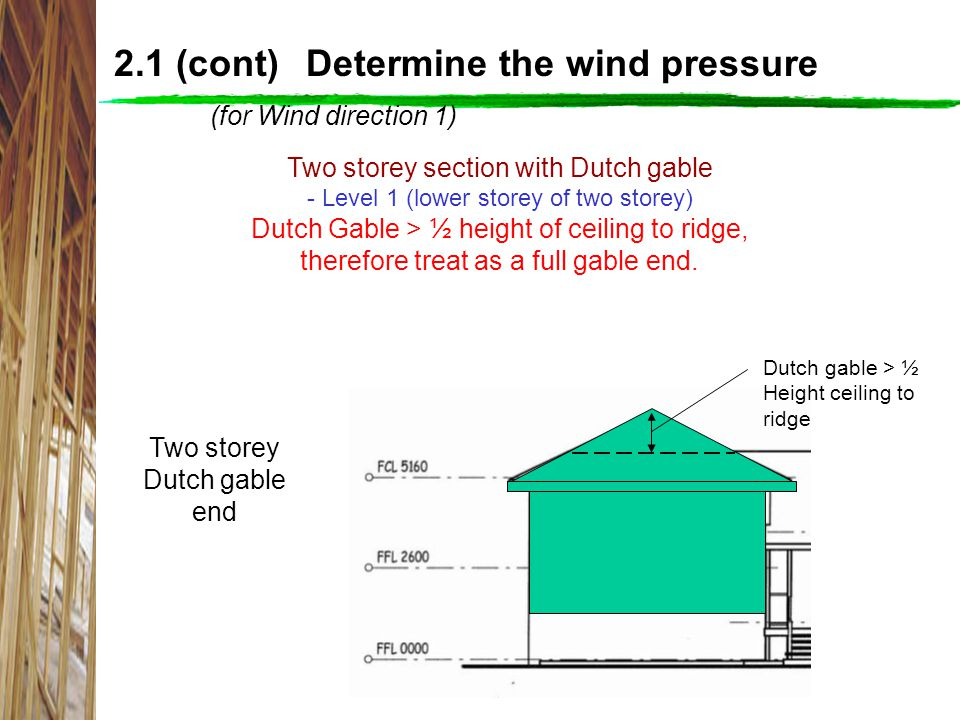 2.1 (cont) Determine the wind pressure (for Wind direction 1)