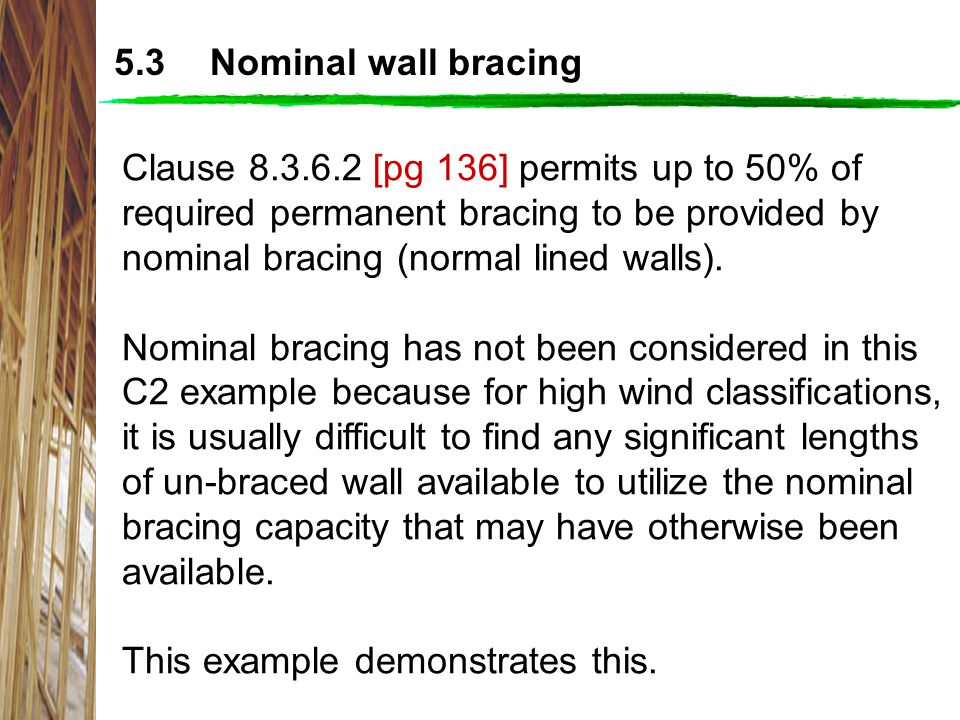 5.3 Nominal wall bracing
