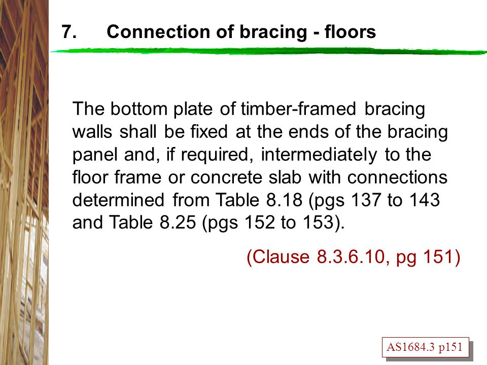 7. Connection of bracing - floors