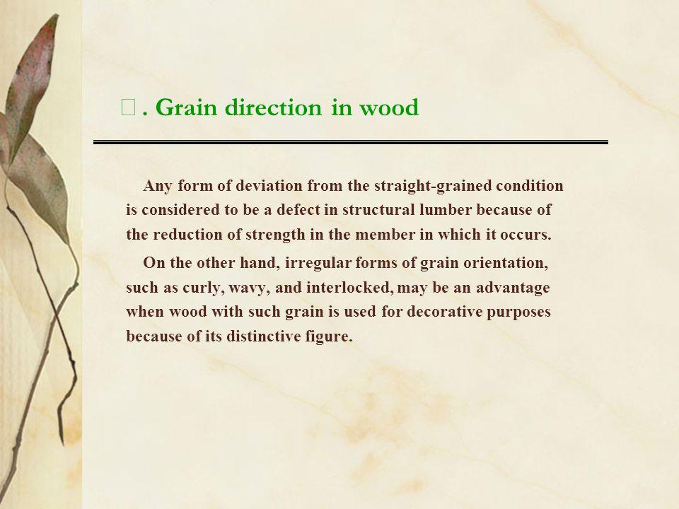 Ⅵ. Grain direction in wood