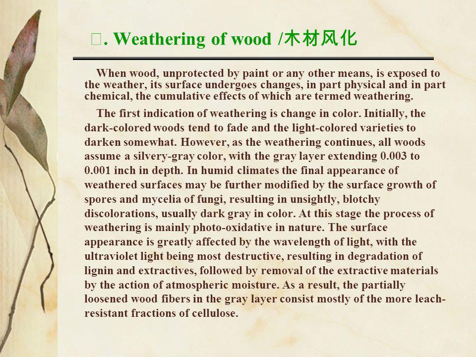 Ⅻ. Weathering of wood /木材风化