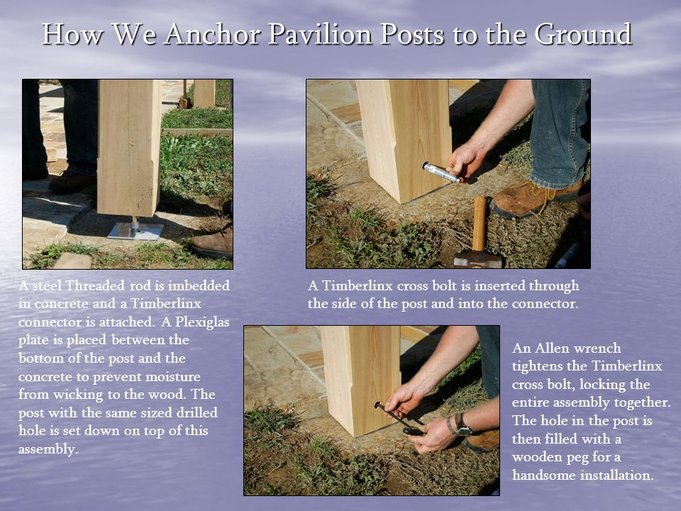 How We Anchor Pavilion Posts to the Ground