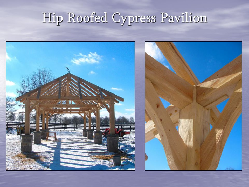 Hip Roofed Cypress Pavilion