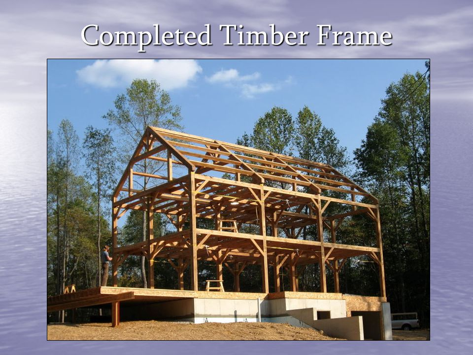 Completed Timber Frame