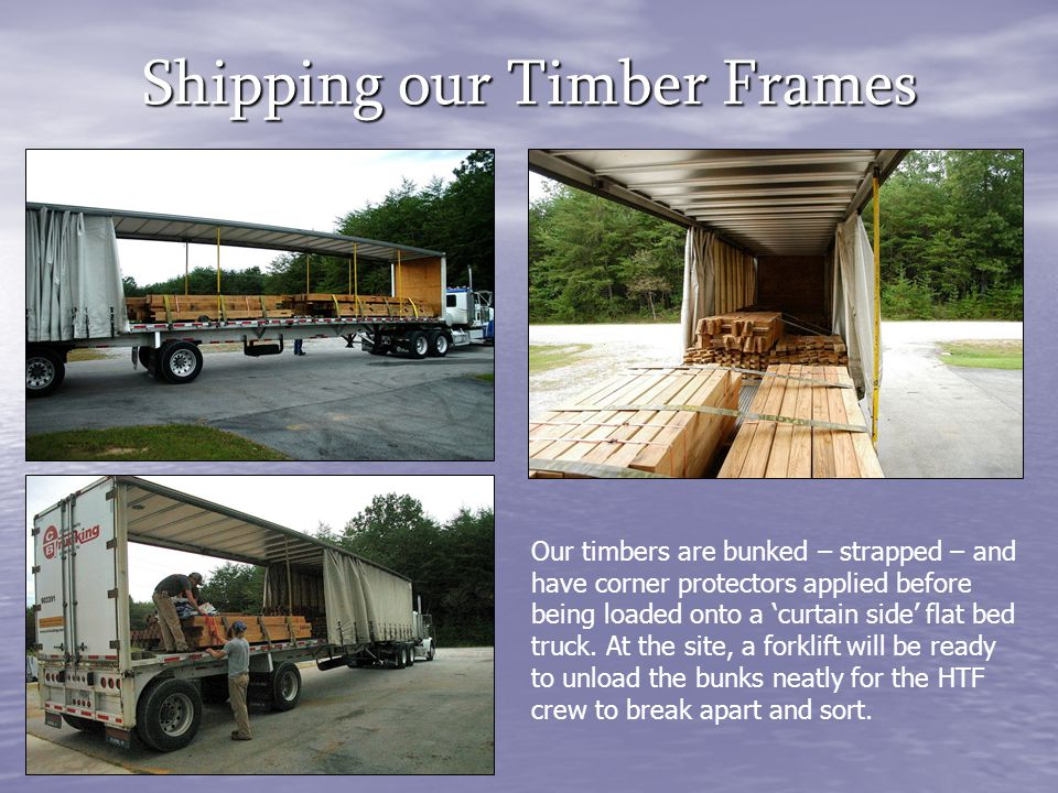 Shipping our Timber Frames