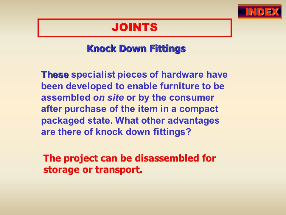JOINTS INDEX Knock Down Fittings