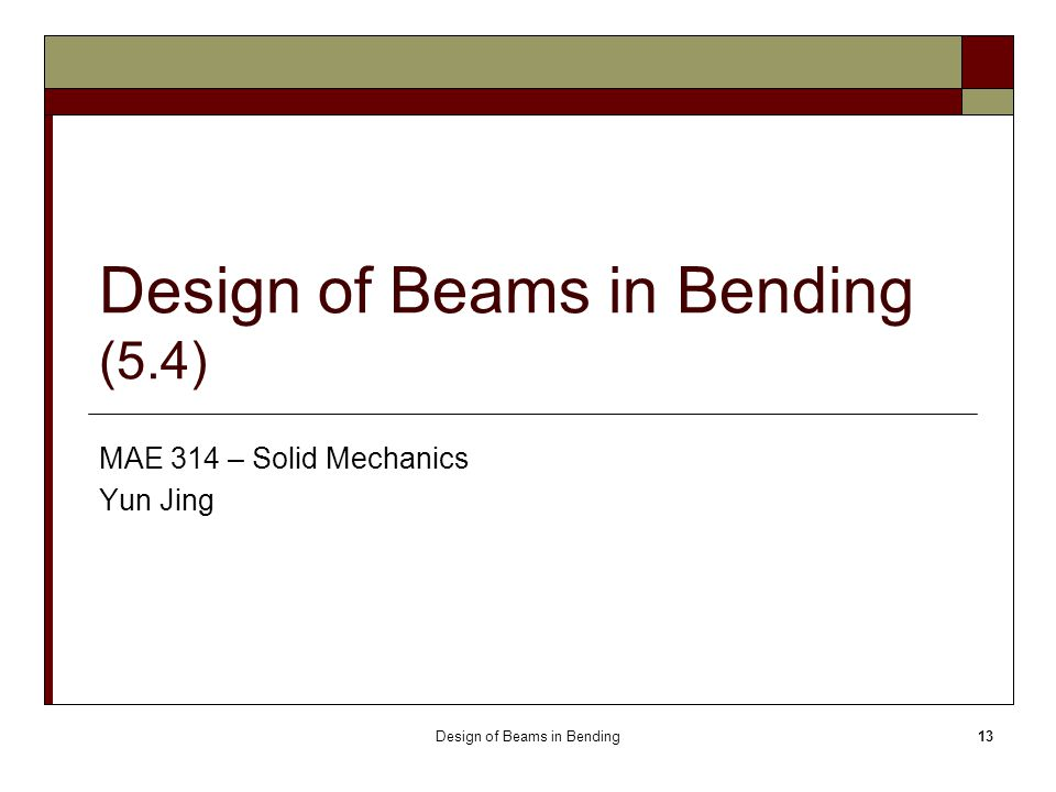 Design of Beams in Bending (5.4)