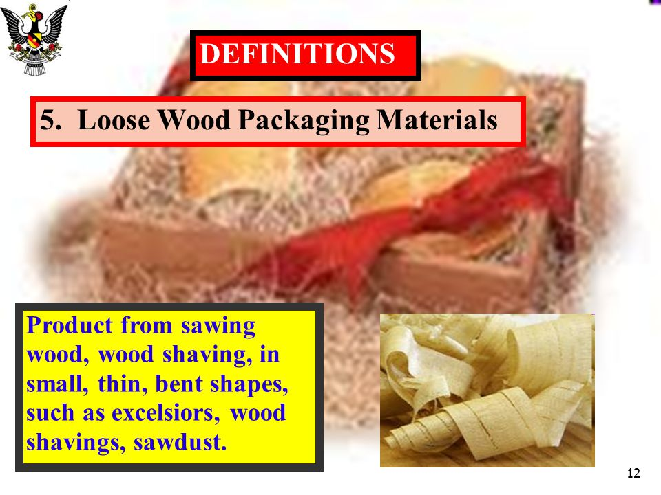 5. Loose Wood Packaging Materials