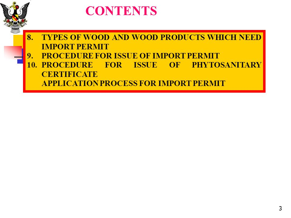 CONTENTS TYPES OF WOOD AND WOOD PRODUCTS WHICH NEED IMPORT PERMIT