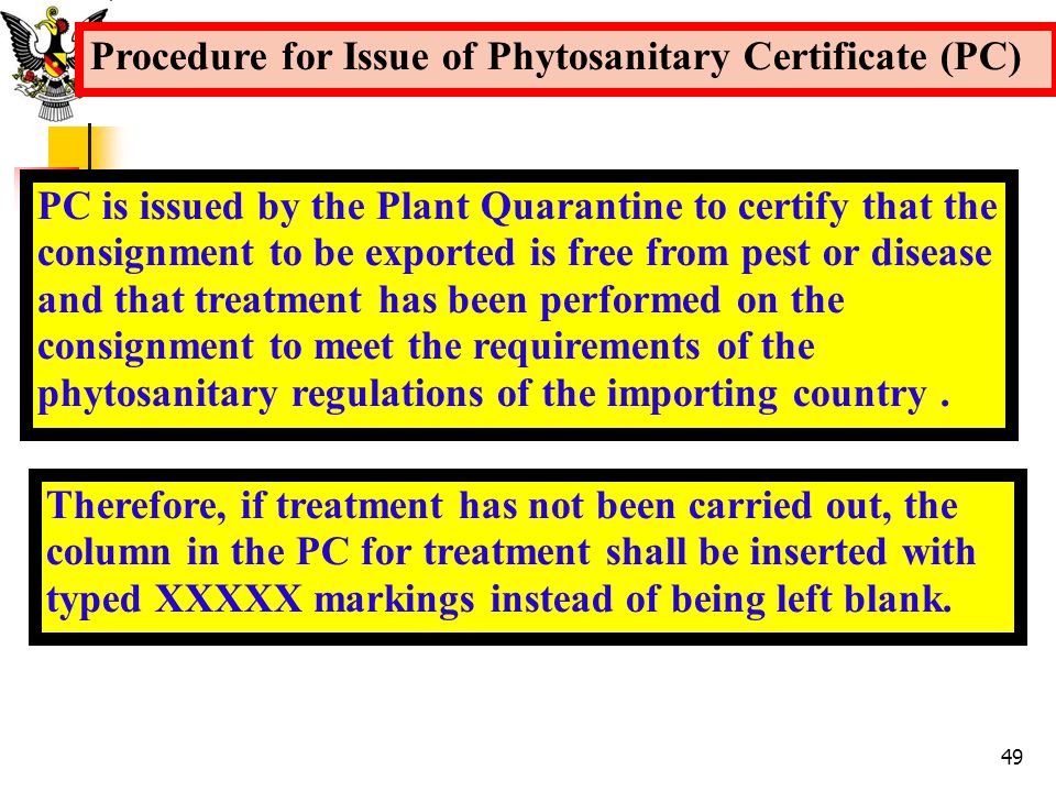 Procedure for Issue of Phytosanitary Certificate (PC)