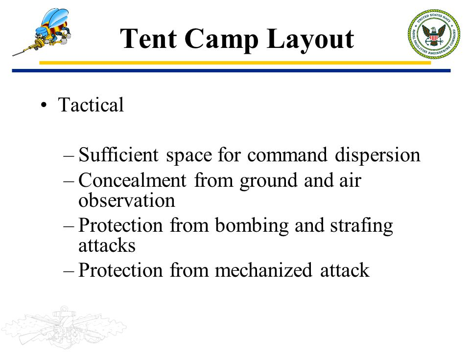 Tent Camp Layout Tactical Sufficient space for command dispersion