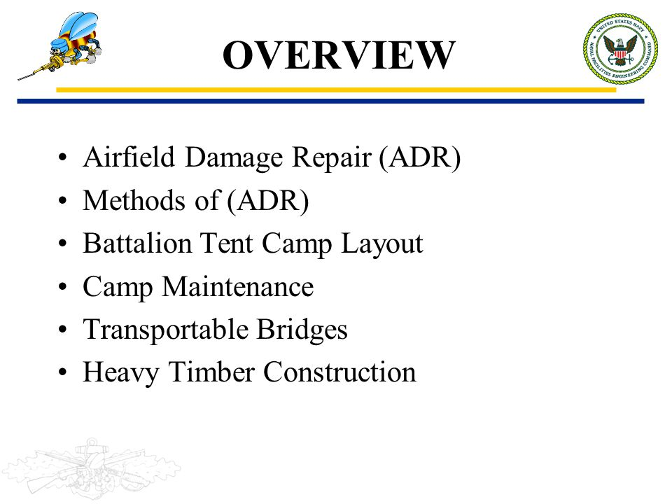 OVERVIEW Airfield Damage Repair (ADR) Methods of (ADR)