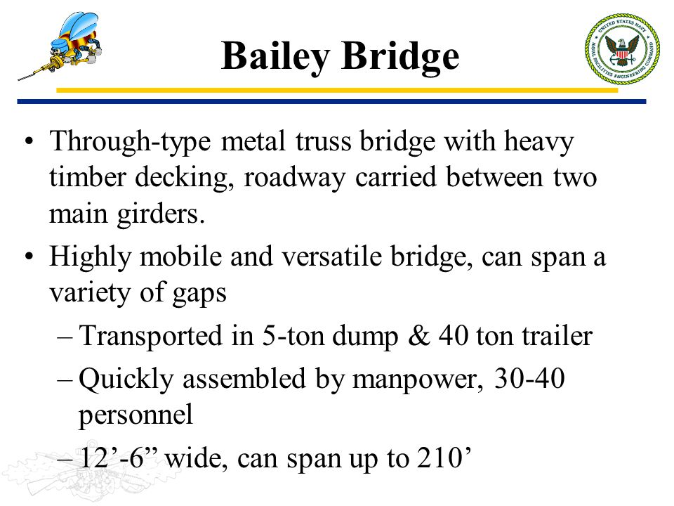 Bailey Bridge Through-type metal truss bridge with heavy timber decking, roadway carried between two main girders.