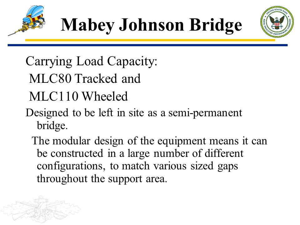Mabey Johnson Bridge Carrying Load Capacity: MLC80 Tracked and