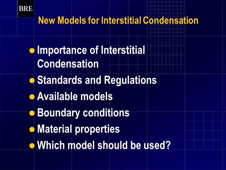 New Models for Interstitial Condensation