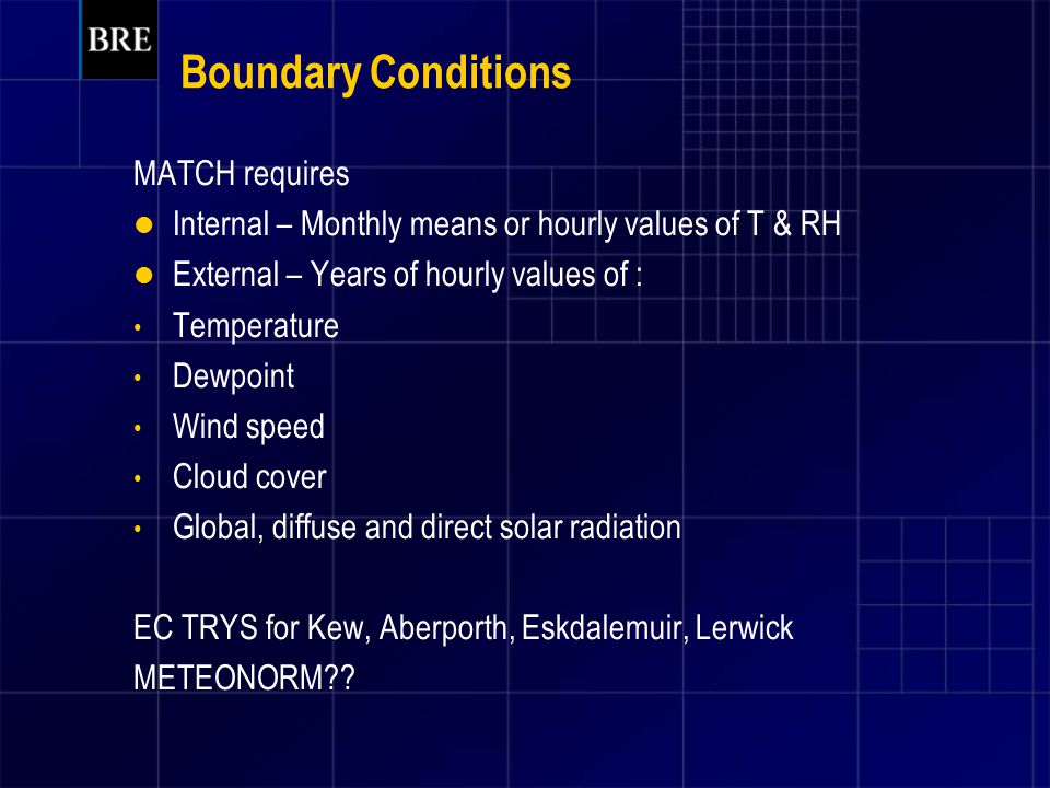 Boundary Conditions MATCH requires