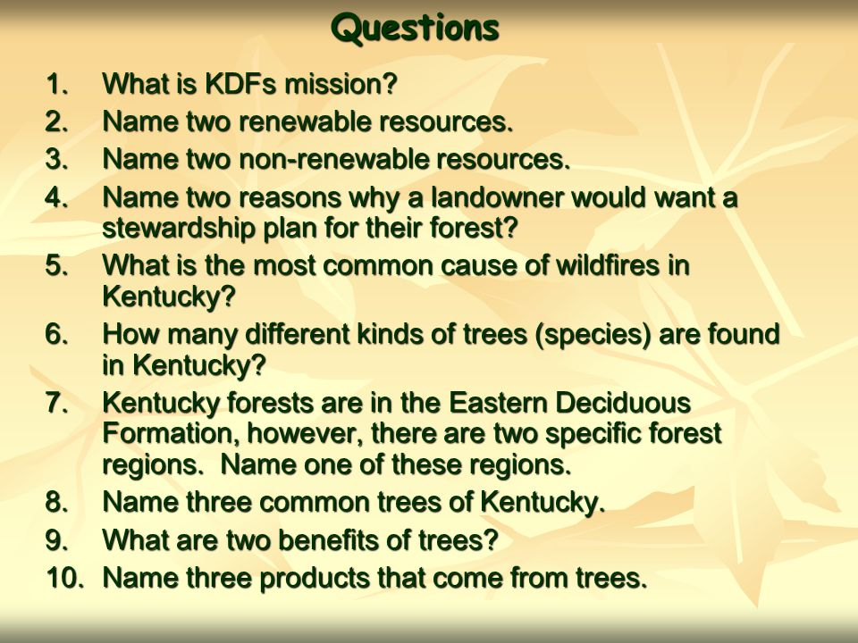 Questions What is KDFs mission Name two renewable resources.