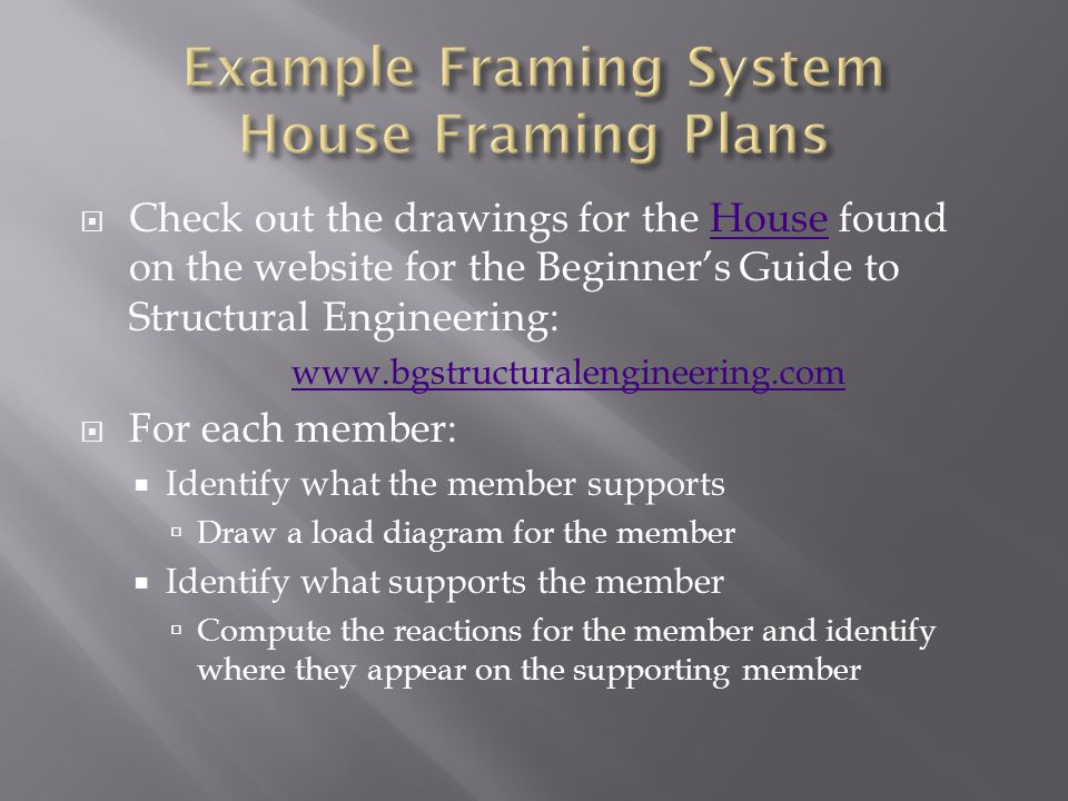 Example Framing System House Framing Plans