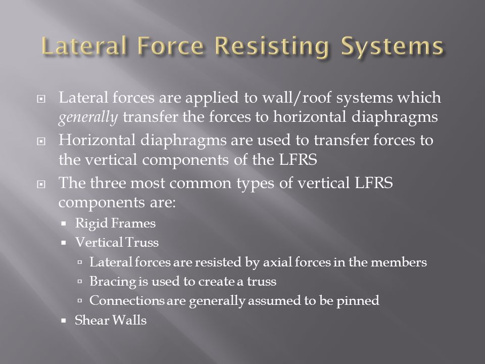 Lateral Force Resisting Systems