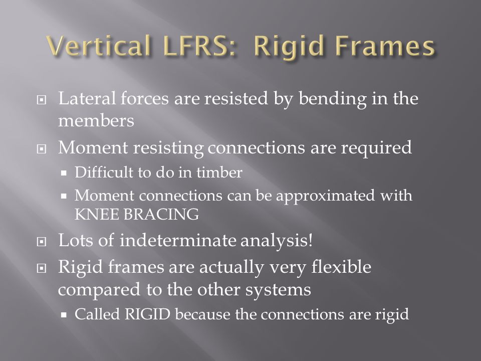 Vertical LFRS: Rigid Frames