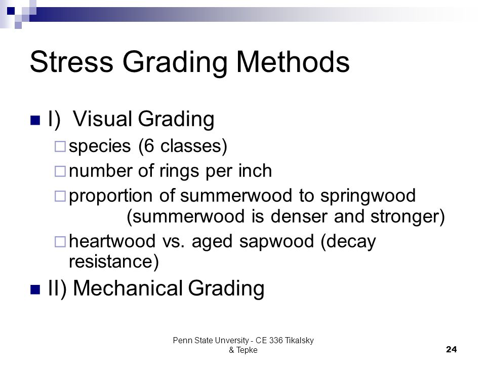 Stress Grading Methods