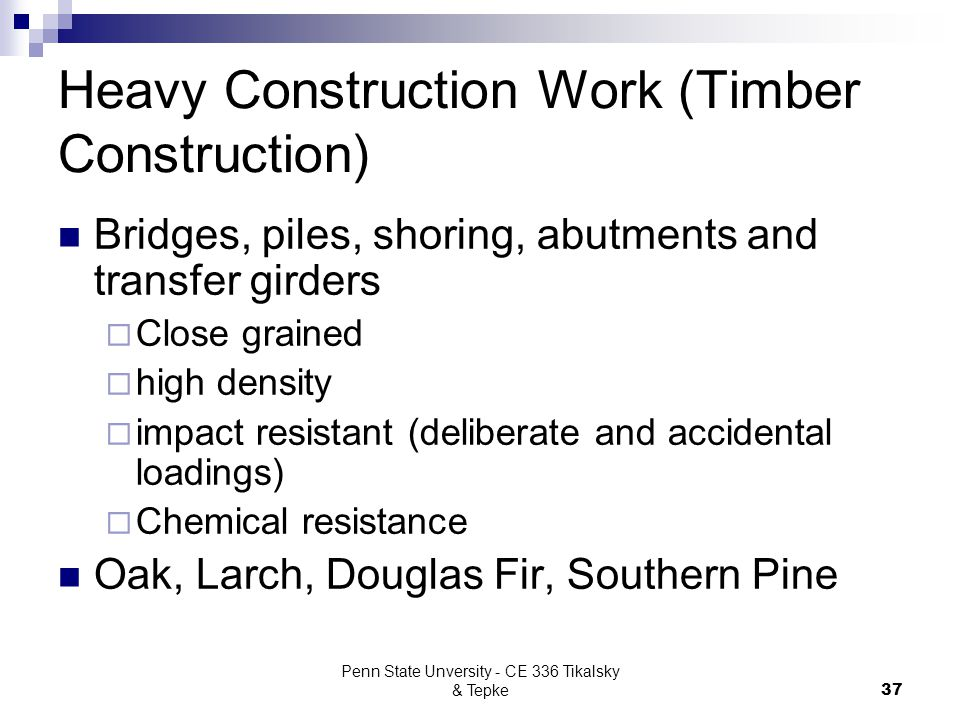 Heavy Construction Work (Timber Construction)
