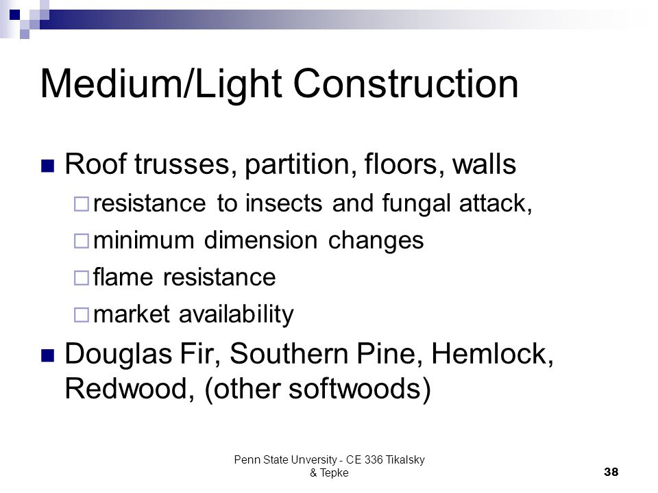 Medium/Light Construction