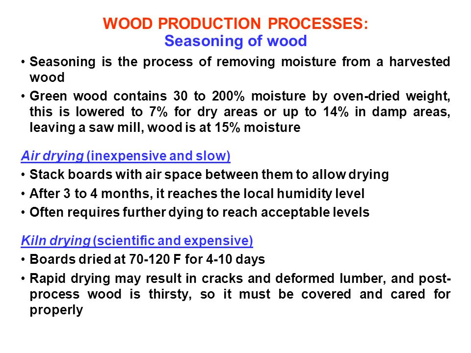 WOOD PRODUCTION PROCESSES: Seasoning of wood