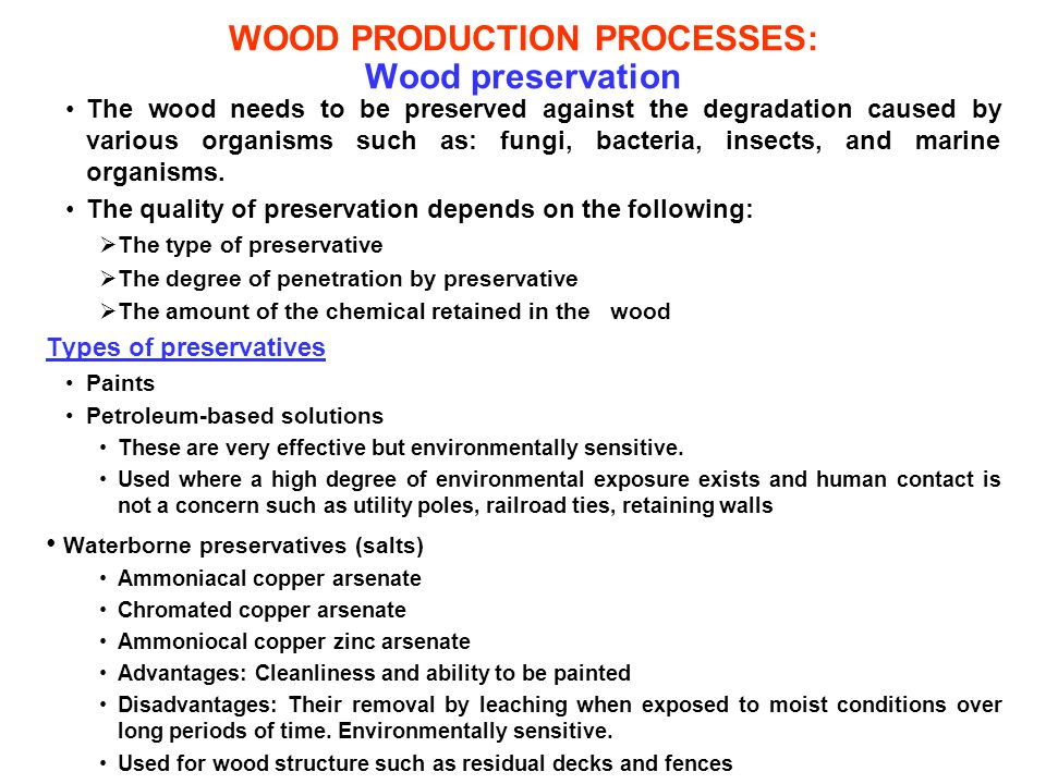 WOOD PRODUCTION PROCESSES: Wood preservation
